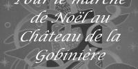 Marché de Noël - Château de la Gobinière